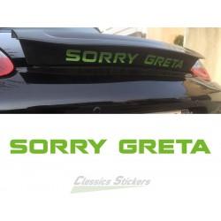Sorry Greta