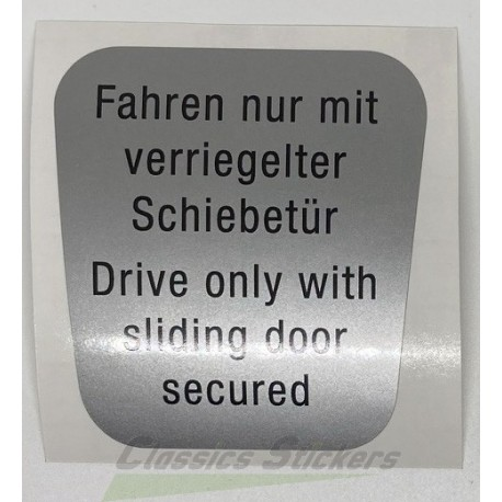 Drive only with sliding door locked label