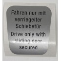 "étiquette ""Drive only with sliding door secured"""