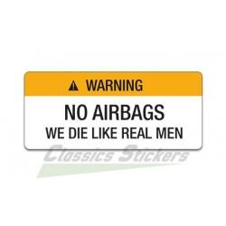 Warning sticker - We die like a real man