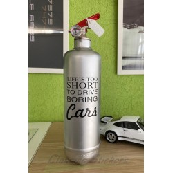 Life's too short style extinguisher 1Kg